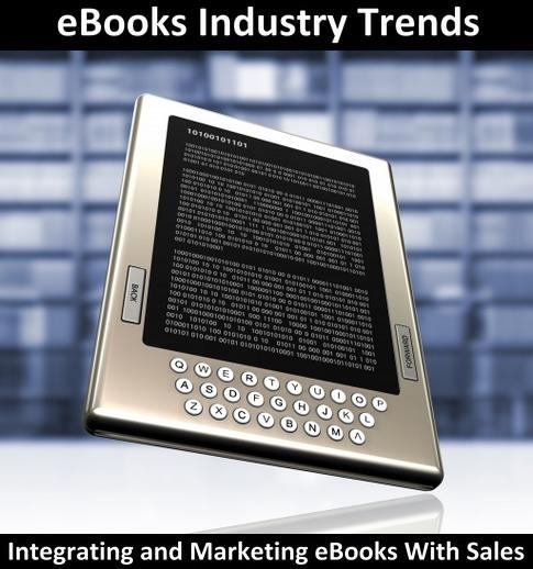 What are the current eBooks marketing trends? Why are content publishers