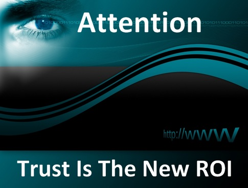 Trust is the new ROI
